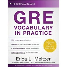 GRE Vocabulary in Practice  by Erica Lynn Meltzer