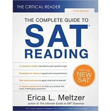 The complete guide to SAT READING Erica L. Meltzer