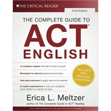 The Complete Guide to ACT English, 3rd Edition Third Edition by Erica L. Meltzer