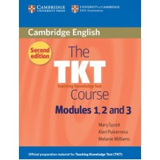 The TKT Course Modules 1, 2 and 3 Second edition
