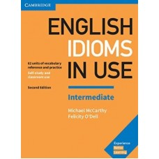 English Idioms in Use Intermediate Book with Answers Vocabulary Reference and Practice